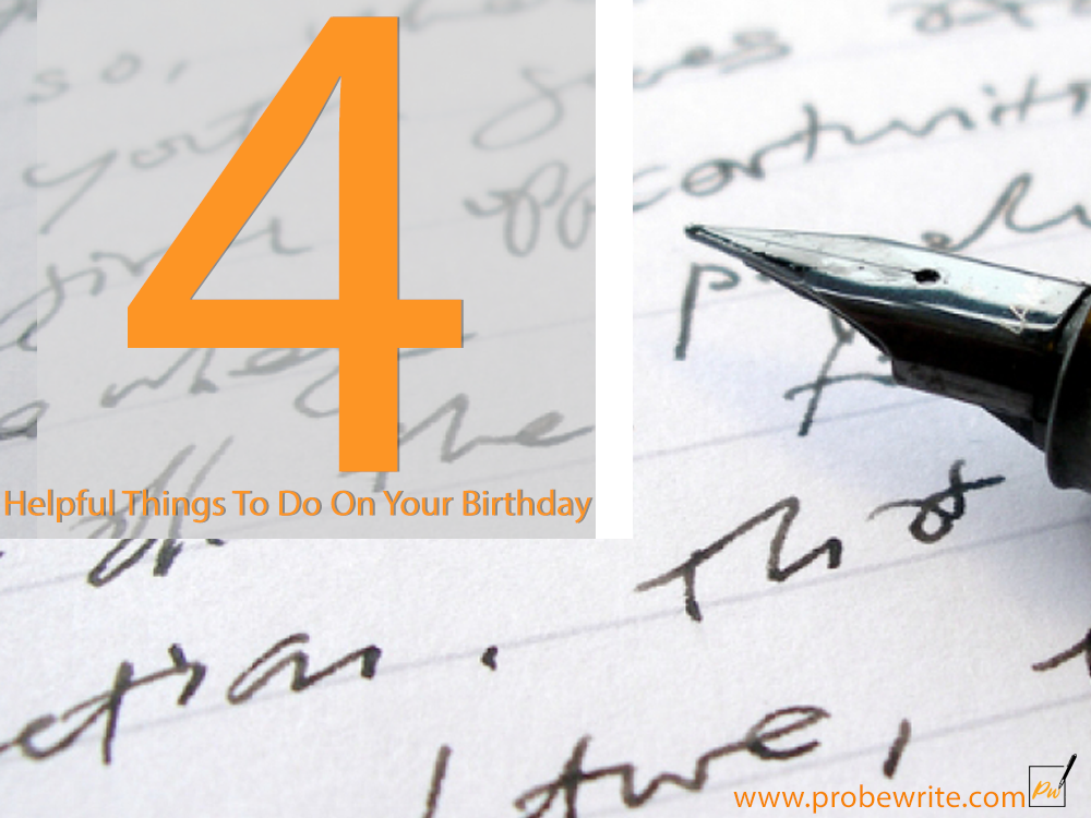 4_things_to_do_on_your_birthday_probewrite-62de
