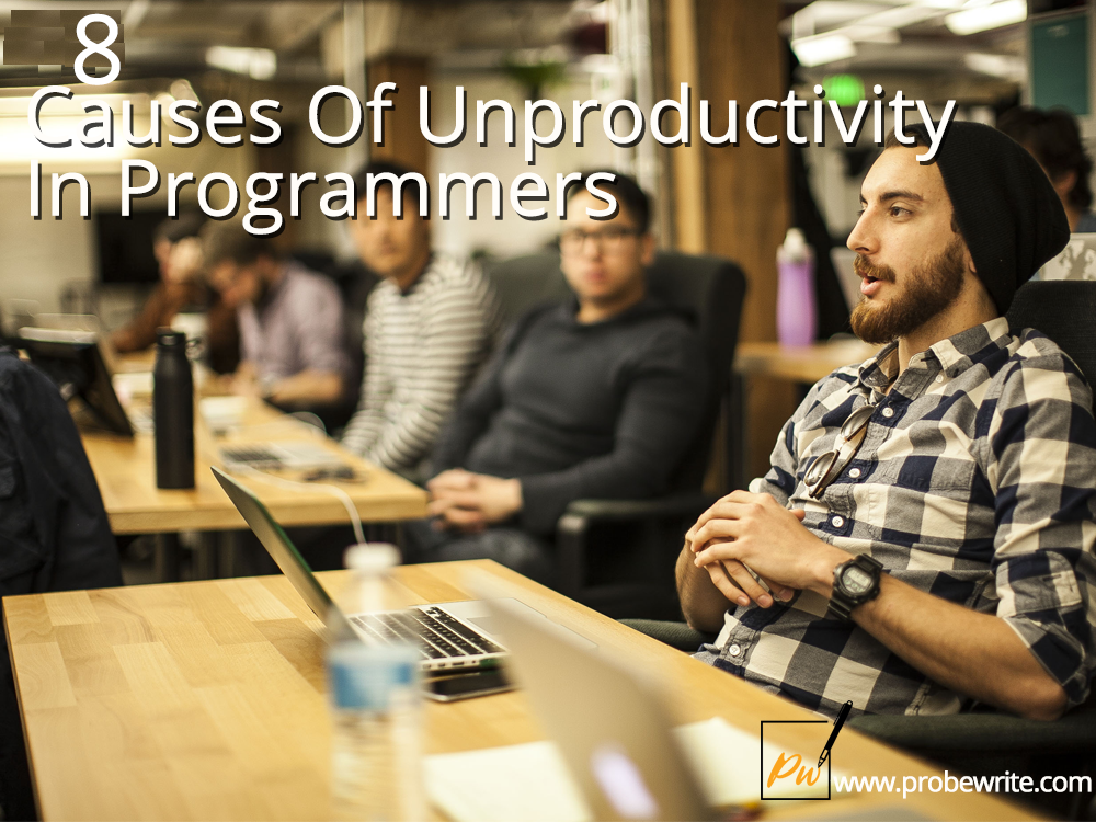 8_causes_of_unproductivity_in_programmers_probe_write-57de
